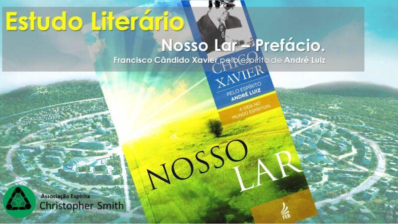Estudo Literário: NOSSO LAR – 11/11/20